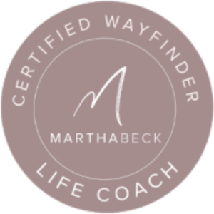 Certified Wayfinder Martha Beck Life Coach