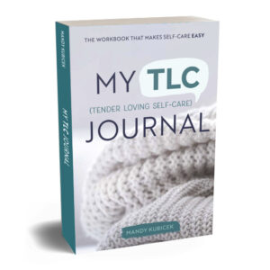 My Tender Loving Self-Care Journal